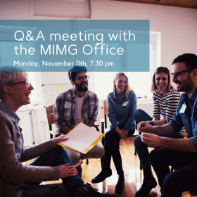 Q&A Meeting with the MIMG Office, Monday, November 11th