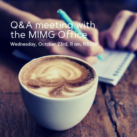 Q&A Meeting with the MIMG Office, Wednesday, October 23, 2019