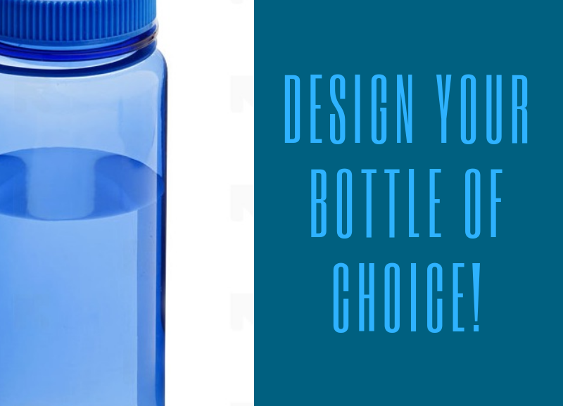 Design your bottle of choice!