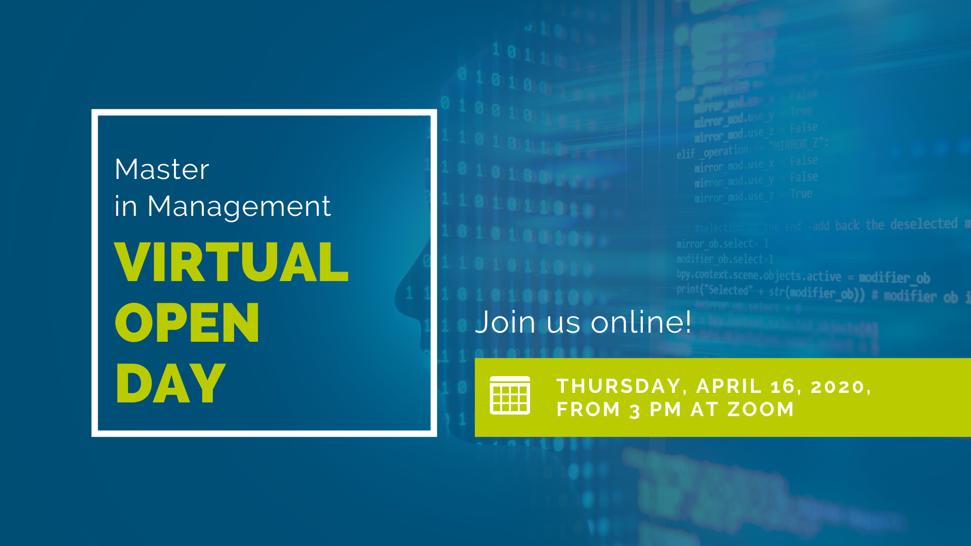 Master in Management Virtual Open Day /Thursday, April 16, 2020/