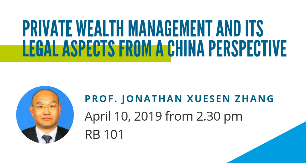 Private Wealth Management and its Legal Aspects from a China Perspective